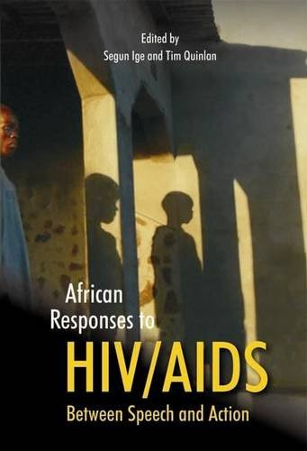 African Responses to HIV/AIDS - Between Speech and Action