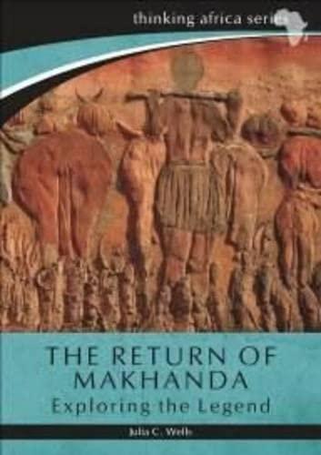 9781869142384: The Return of Makhanda: Exploring the Legend (Thinking Africa)