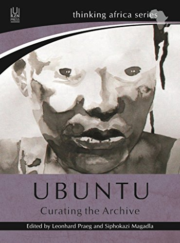 9781869142650: Ubuntu: Curating the Archive (Thinking Africa Series)