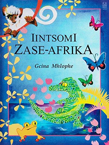 Iintsomi Zase-Afrika: Gcina Mhlophe