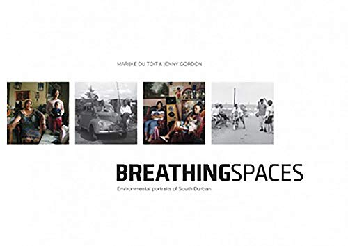 9781869142797: Breathing Spaces: Environmental Portraits of South Durban