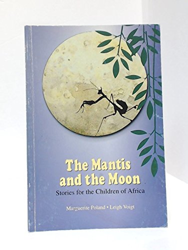 9781869170035: The Mantis and the Moon