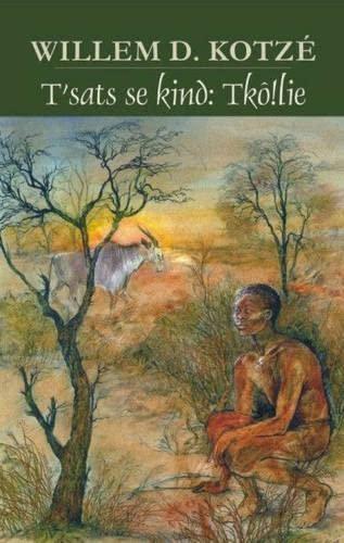 9781869192006: T'Sats Se Kind: Tk!olie (Afrikaans Edition)