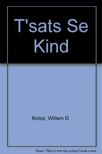 9781869192013: T'sats Se Kind (Afrikaans, English and Afrikaans Edition)