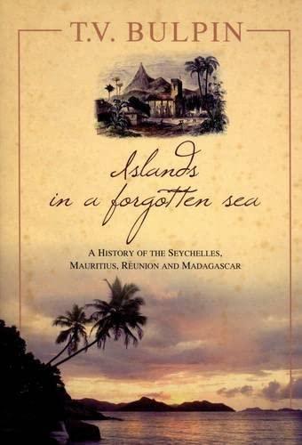 Islands in a Forgotten Sea (Paperback): T.V. Bulpin