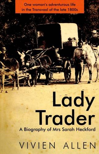 9781869193577: Lady Trader: A Biography of Mrs Sarah Heckford