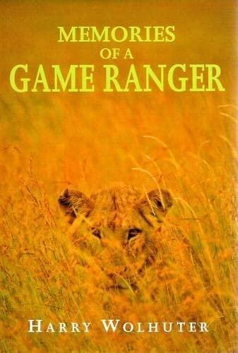 9781869193607: Memories of a Game Ranger