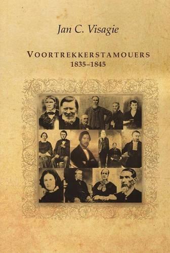 9781869193720: Voortrekkerstamouers, 1835-1845 (Afrikaans Edition)