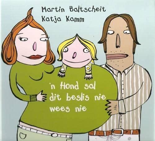 n Hond Sal Dit Beslis Nie Wees: Martin Baltscheit