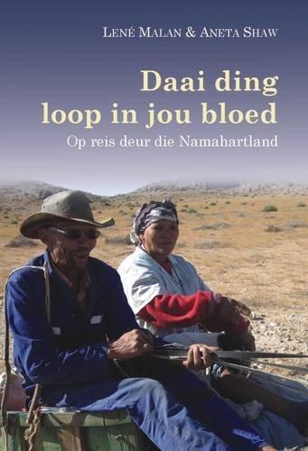 Daai Ding Loop in Jou Bloed: Op: Lene Malan, Aneta