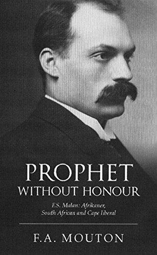 9781869194147: Prophet without Honour: F. S. Malan, Afrikaner, South African and Cape Liberal