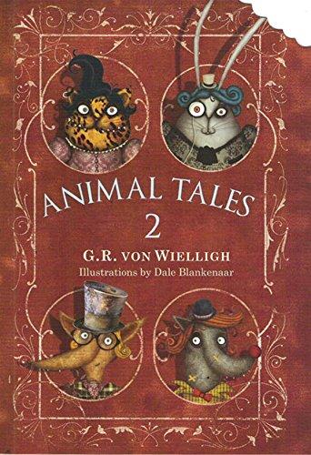 Animal Tales, Volume 2: Von Wielligh, G. R.
