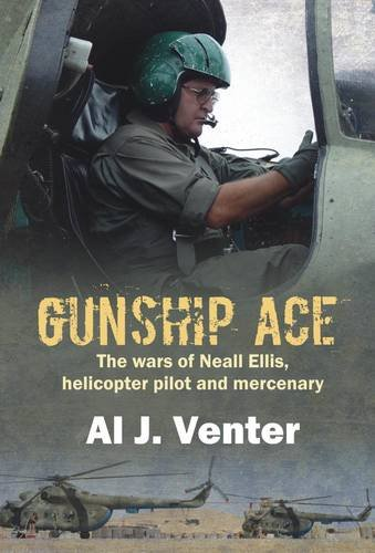 9781869197032: Gunship Ace: The Wars of Neall Ellis, Helicopter Pilot and Mercenary