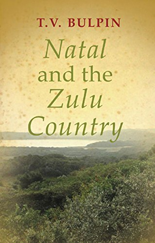 9781869199241: Natal and the Zulu Country