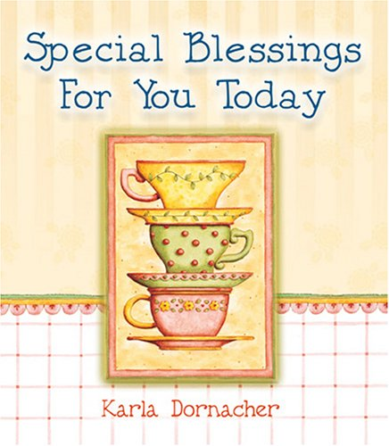 Special Blessings for You Today (9781869203283) by Dornacher, Karla
