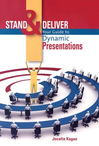 9781869221379: Stand and Deliver: Your Guide to Dynamic Presentations