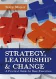9781869221850: Strategy Leadership & Change: A Practical Guide for Busy Executives