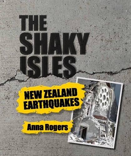 The Shaky Isles (Paperback): Anna Rogers