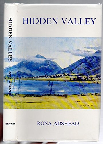 Hiden valley -the history of Rotomanu ,Inchbonnie,Poerua Grey County,Westland