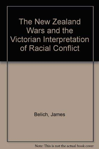 9781869400125: The New Zealand Wars and the Victorian Interpretation of Racial Conflict