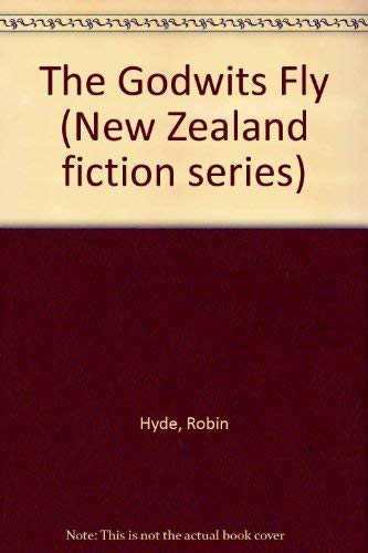 9781869400897: The Godwits Fly (New Zealand fiction series)