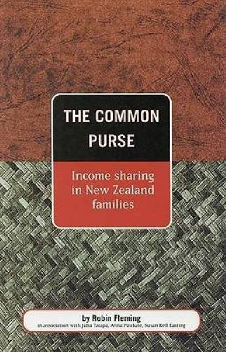 The Common Purse: Income Sharing in New Zealand Families: Fleming, Robin