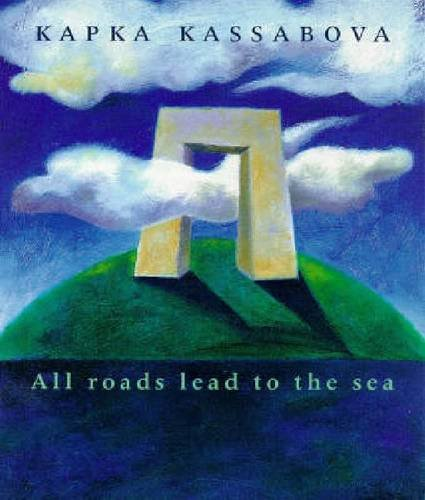 9781869401771: All Roads Lead to the Sea