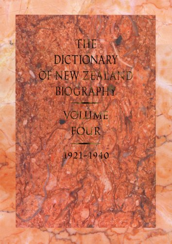 The Dictionary of New Zealand Biography. Volume Four : 1921-1940