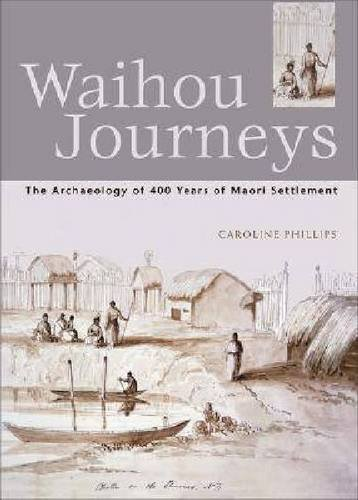 9781869402273: Waihou Journeys: The Archaeology of 400 years of Maori Settlement (Travel Guides)
