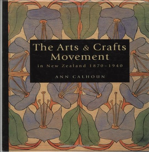 9781869402297: The Arts and Crafts Movement in New Zealand 1870–1940: Women Make Their Mark