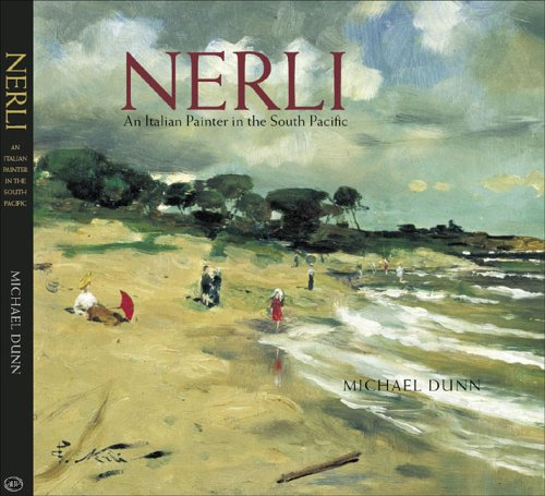 Nerli An Italian Painter in the South Pacific: Dunn, Michael