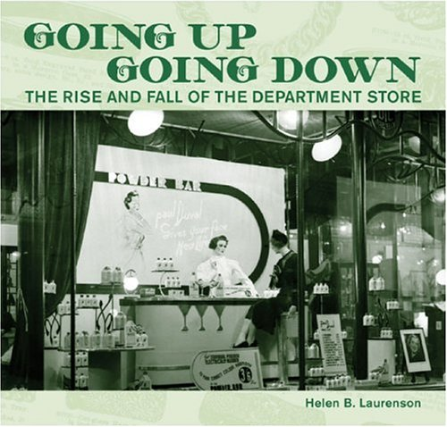 9781869403416: Going Up Going Down: The Rise and Fall of the Department Store (AUP Studies in Cultural and Social History)