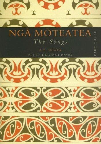 9781869403669: Nga Moteatea: The Songs: Part Three (Pt. 3)
