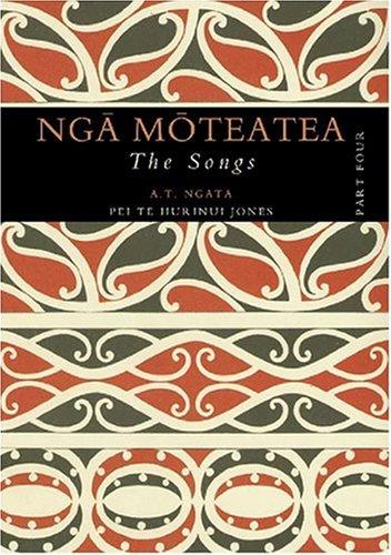 9781869403867: Nga Moteatea: The Songs: Part Four (Pt. 4)