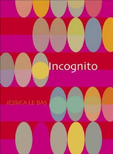 Incognito: Le Bas, Jessica
