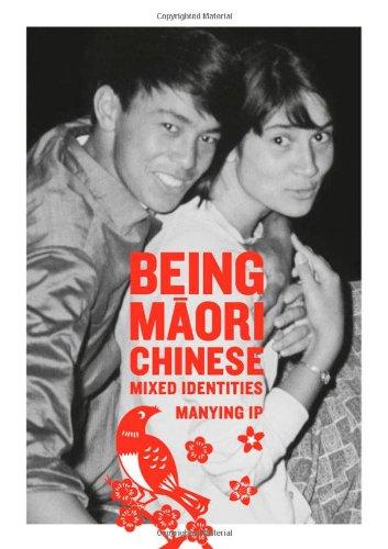 9781869403997: Being Maori Chinese: Mixed Identities