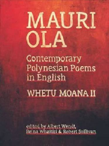Mauri Ola: Contemporary Polynesian Poems in English (Paperback)