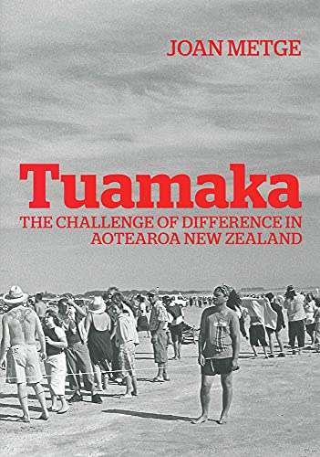 Tuamaka: The Challenge of Difference in Aotearoa: Joan Metge, Hon