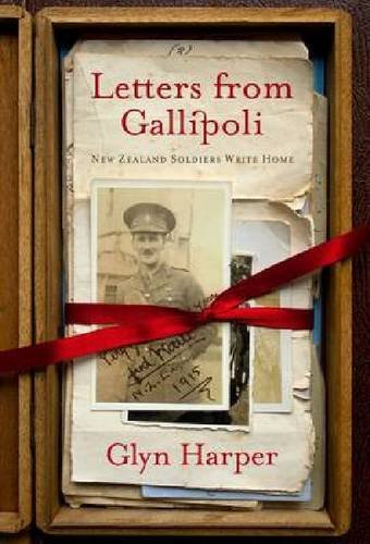 9781869404772: Letters from Gallipoli: New Zealand Soldiers Write Home