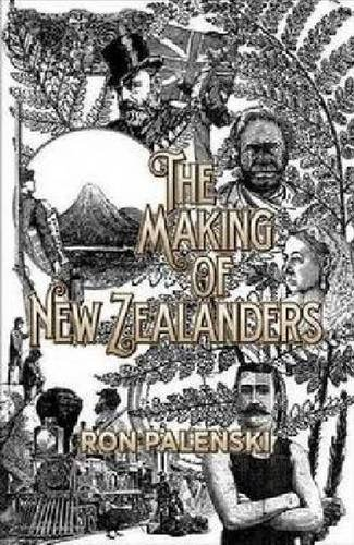9781869407261: The Making of New Zealanders: Paperback