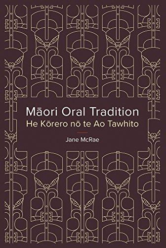 Maori Oral Tradition/He Korero no te Ao: Jane McRae