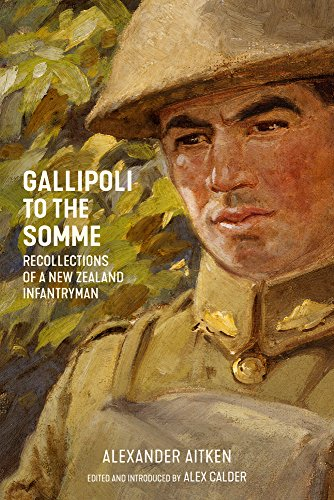 Gallipoli to the Somme: Recollections of a: Alexander Aitken (author)