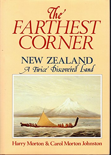 The Farthest Corner: New Zealand A Twice: Harry Morton