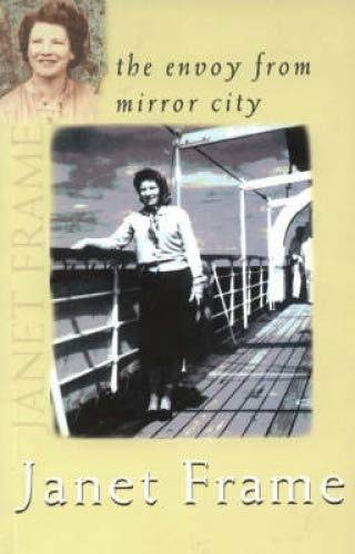9781869411312: The Envoy From Mirror City (Volume 3 of Writer's 3 Volume Autobiography)