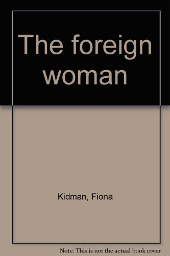 9781869411909: The foreign woman