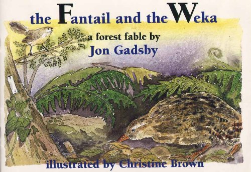 9781869412692: The Fantail and the Weka: A Forest Fable