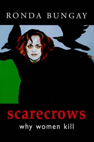 Scarecrows: Why Women Kill: Bungay, Ronda