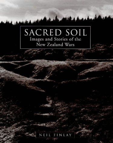 Sacred soil: Images and stories of the: Finlay, Neil