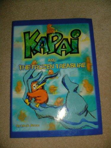 9781869413842: KAPAI AND THE FROZEN TREASURE
