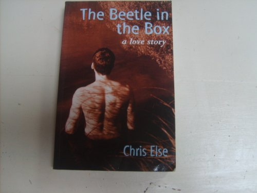 The beetle in the box: A love story: Else, Chris